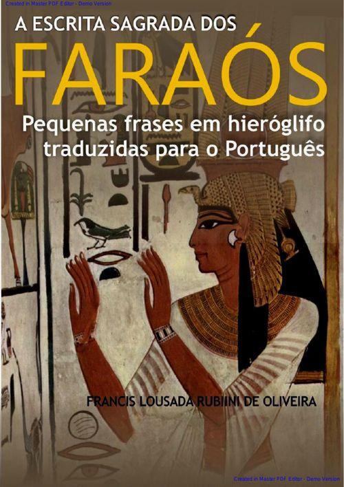 A ESCRITA SAGRADA DOS FARAÓS - 2a edição 2016