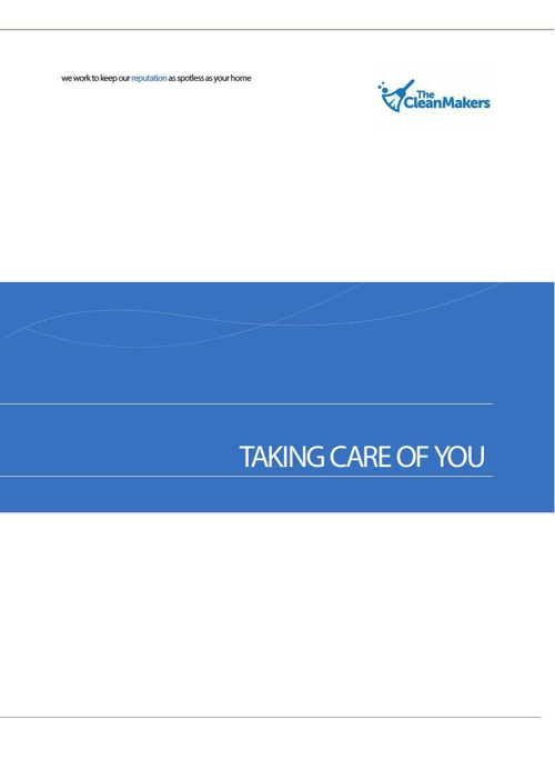 CleanMakers Presenntation - TAKING CARE OF YOU