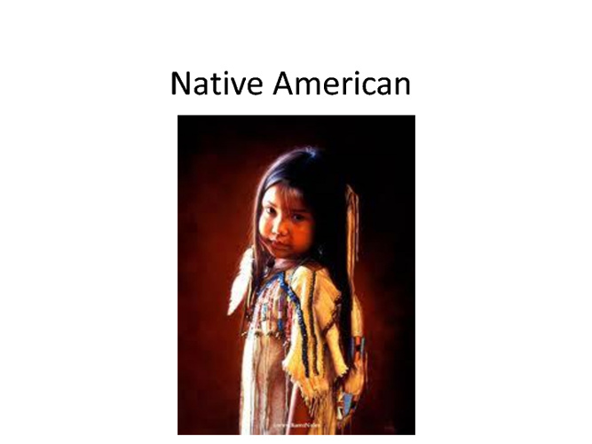 Copy of Native American