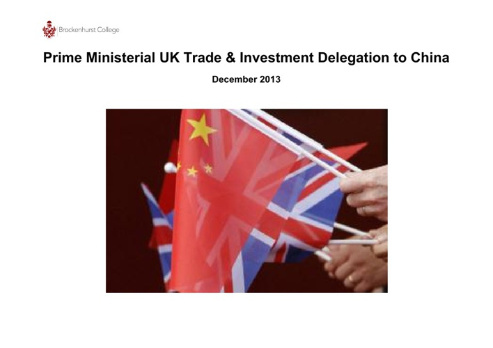 Prime Ministerial UK Trade and Investment Delegation to China