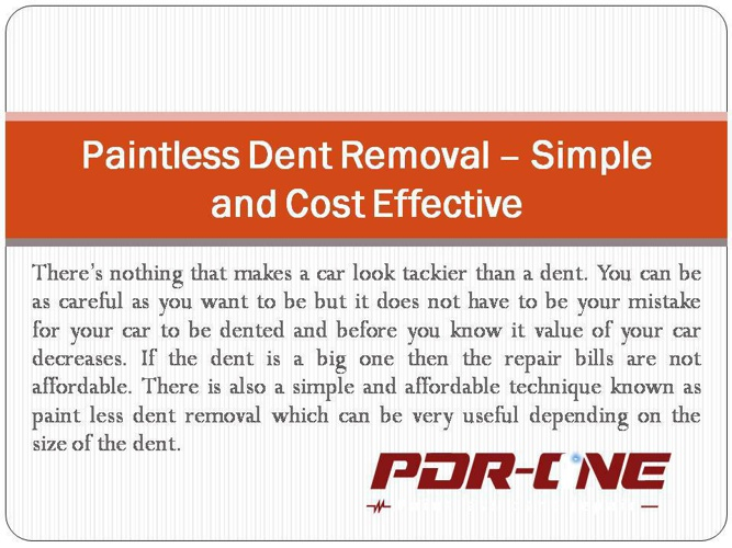 Dent removal Riverside CA