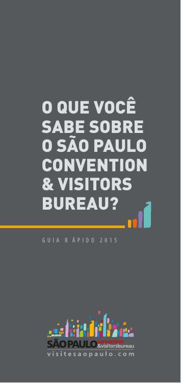 Guia Rápido - São Paulo Convention & Visitors Bureau
