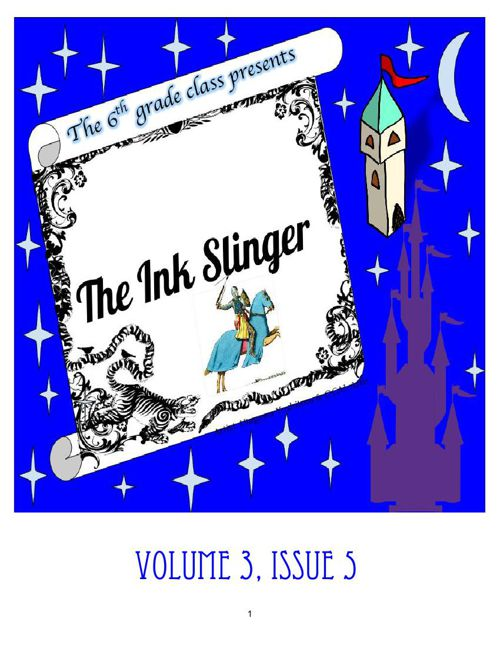 Ink Slinger Volume 3, Issue 5