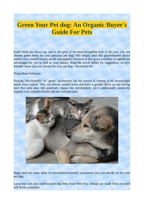 Green Your Pet dog: An Organic Buyer's Guide For Pets