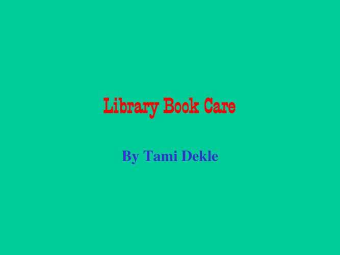 Library Book Care