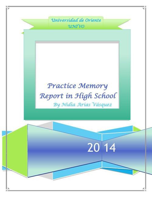 Memory Report in High School
