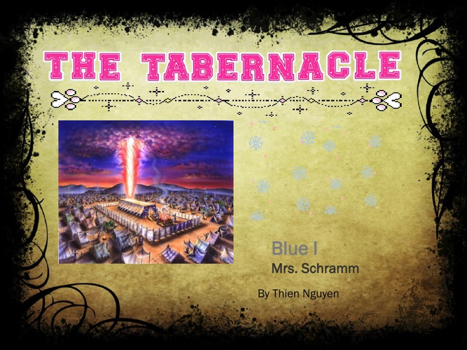 THE TABERNACLE- by Tim Nguyen