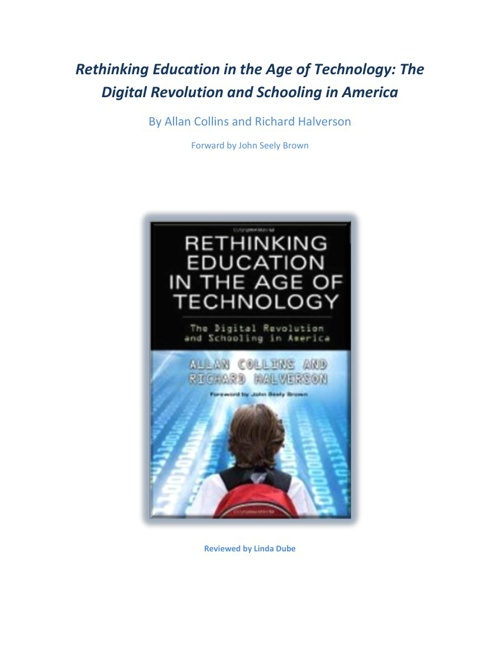 Rethinking Education in the Age of Technology:  The Digtal Revol