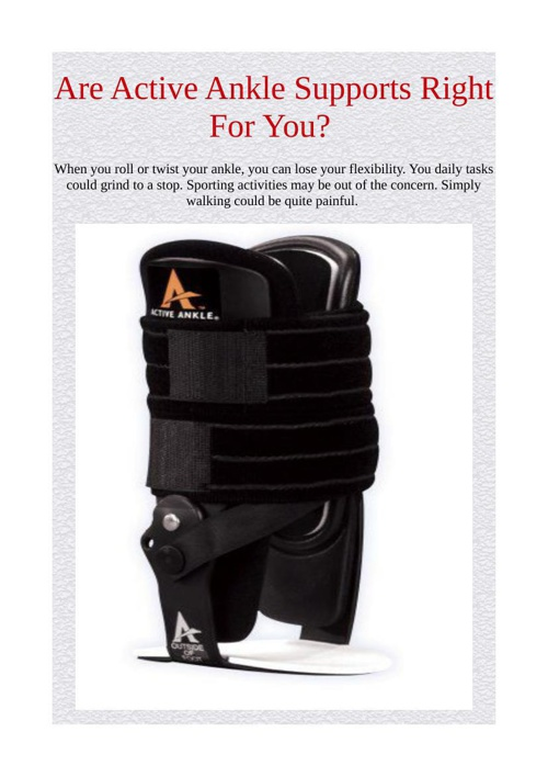 Are Active Ankle Supports Right For You