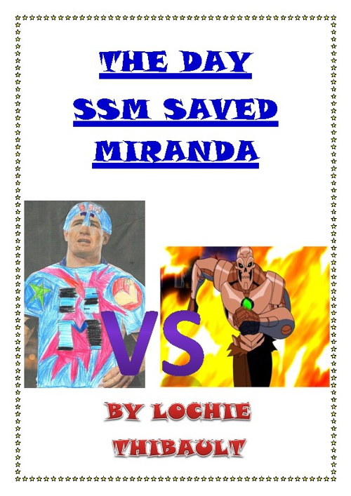 The Day SSM Saved Miranda