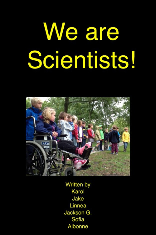 We are Scientists by Karol, Jake, Linnea, JacksonG, Sofia, Albon