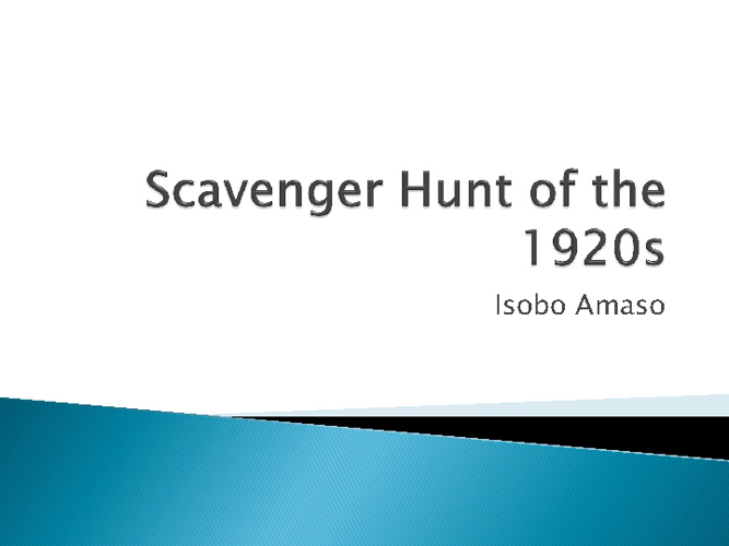 1920s scanvenger Hunt