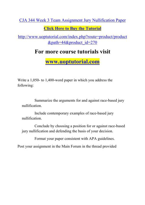 CJA 344 Week 3 Team Assignment Jury Nullification Paper