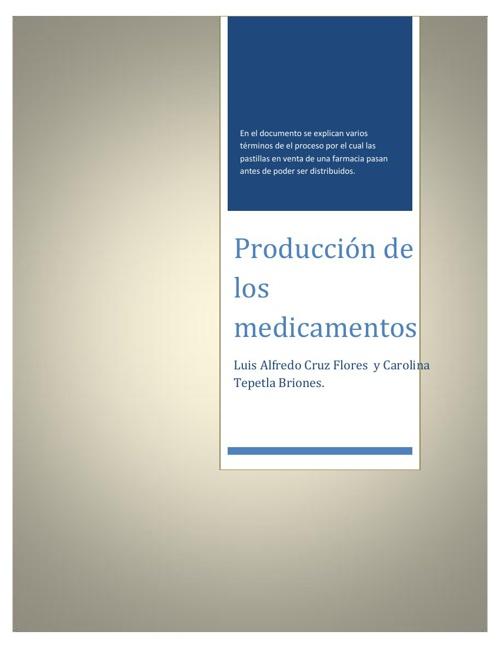 Produccion de los medicamentos por lote.