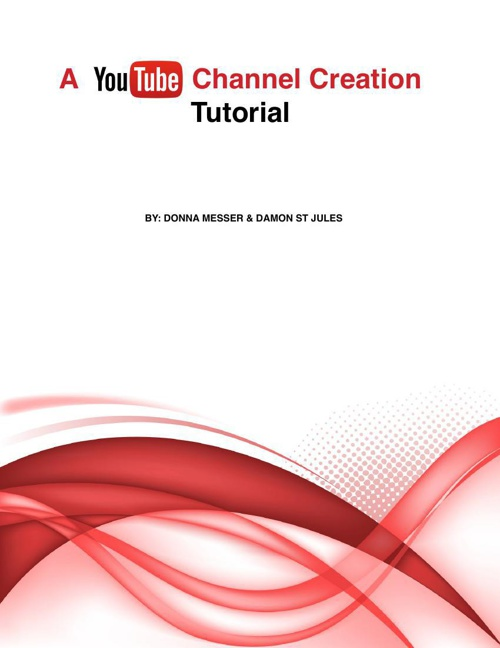 A YouTube Channel Creation Tutorial