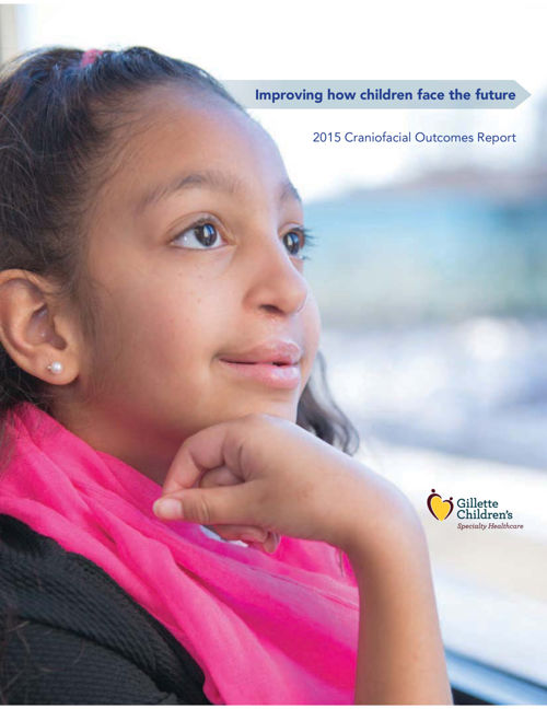 2015 Craniofacial Outcomes Report Gillette Children's