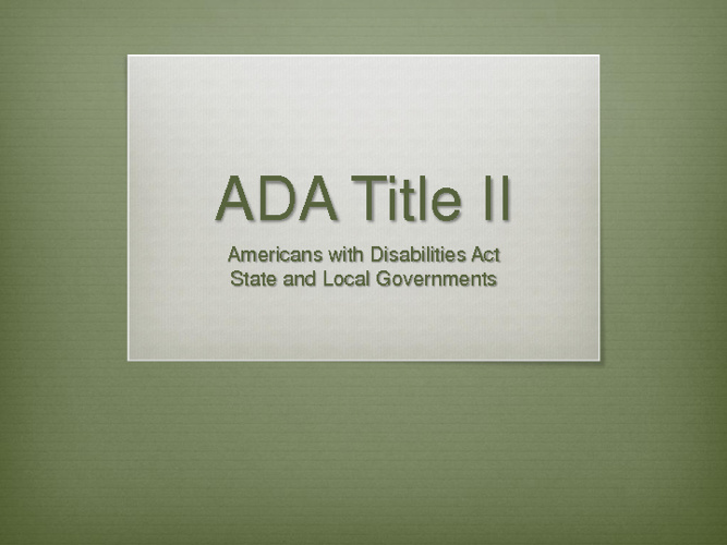 ADA Title II Overview