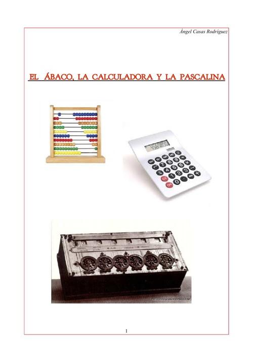 Abaco,Calculadora y Pascalina