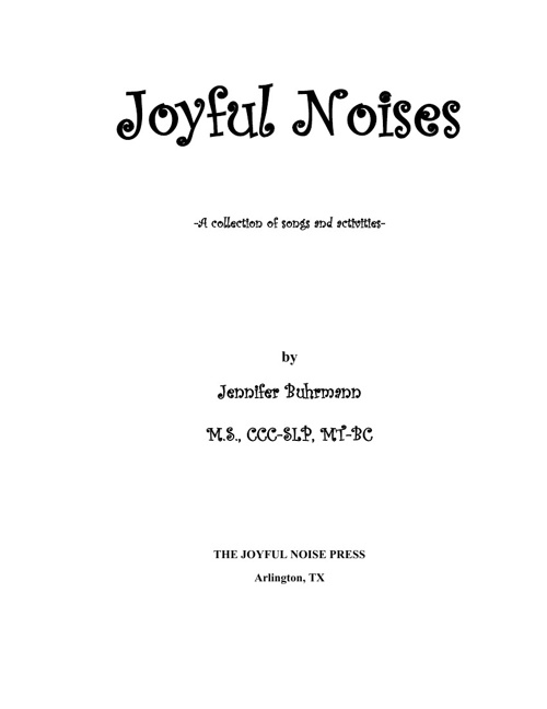 Joyful Noises - A Preview