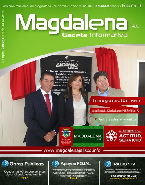 1 Gaceta informativa Magdalena Jalisco Octubre - Diciembre 2012