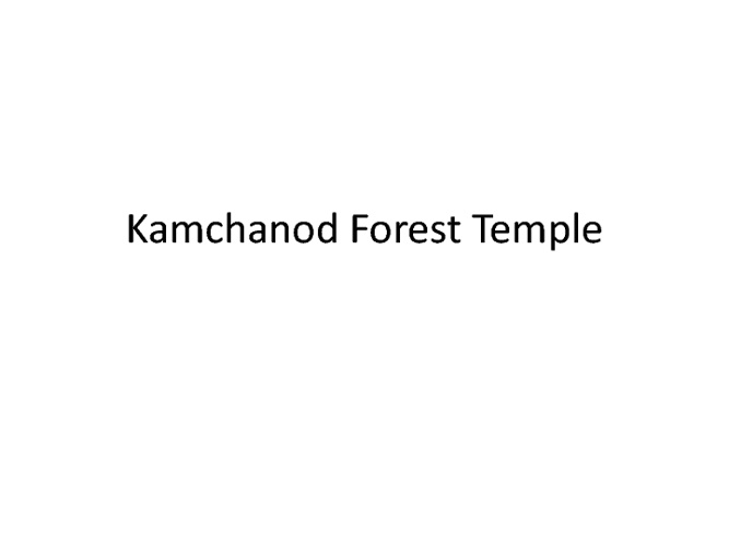 Kamchanod forest temple