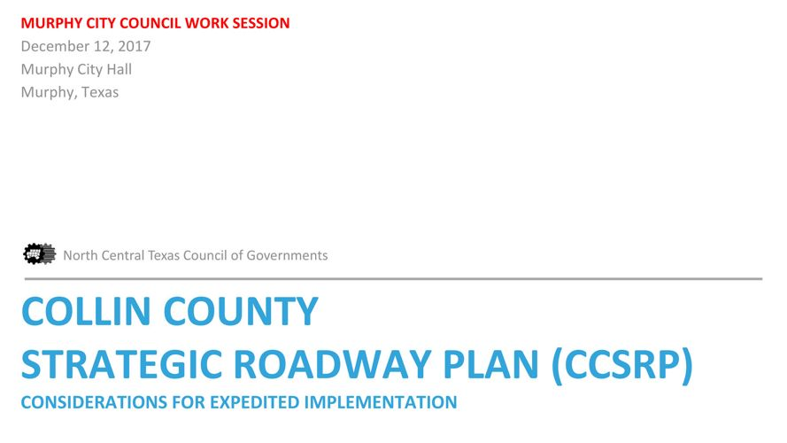 Collin County Strategic Roadway Plan Presentation