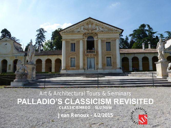 Palladio Classicism Revisited - part 1-3