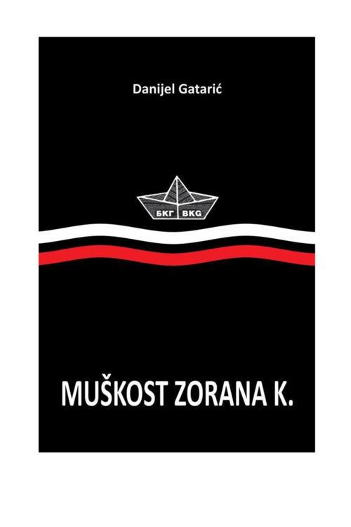 DANIJEL GATARIĆ MUŠKOST ZORANA K.