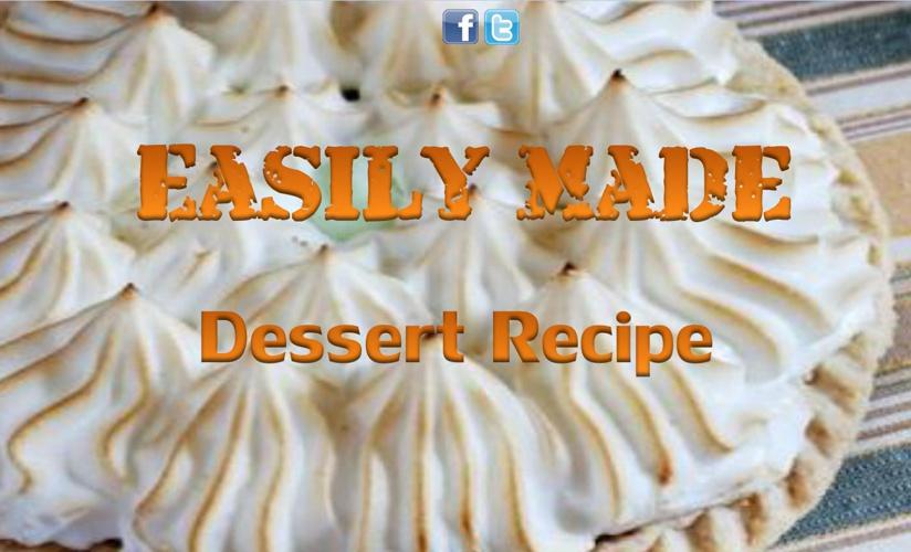 Easy Made Dessert Recipe