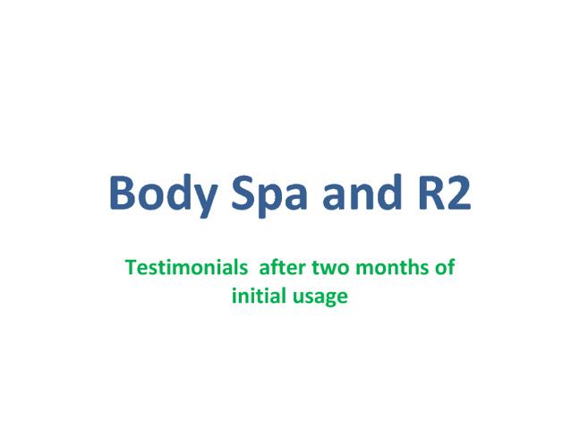 Body Spa & R2 Testimonials