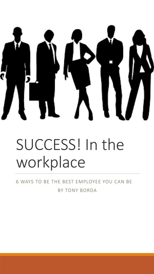 SUCCESS! In the workplace