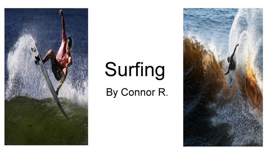 Surfing - Connor