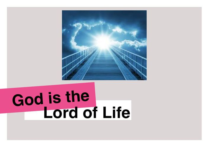 God is the Lord of Life presentation