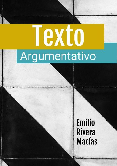 Emilio Rivera Macías Articulo Argumentativo -2