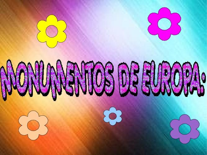 MONUMENTOS DE EUROPA.