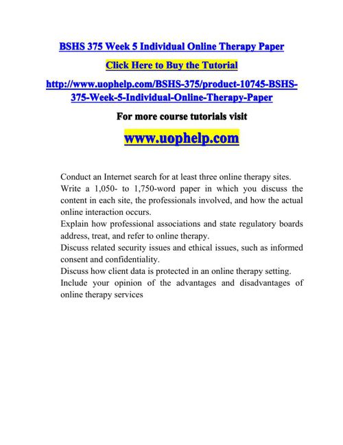 BSHS 375 Week 5 Individual Online Therapy Paper