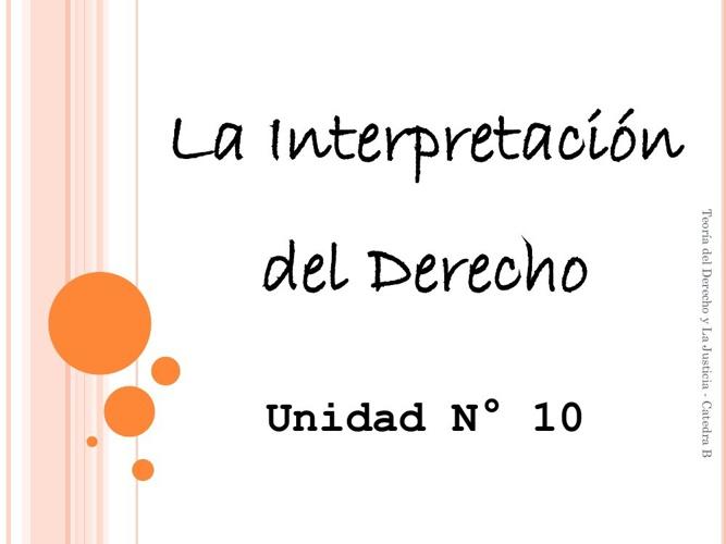 3.2 Métodos y Mecanismos de Interpretación del Derecho