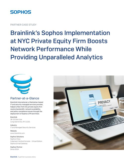 CS-Brainlink-and-Private-Equity-Firm-use-Sophos-iView-UTM-Email-