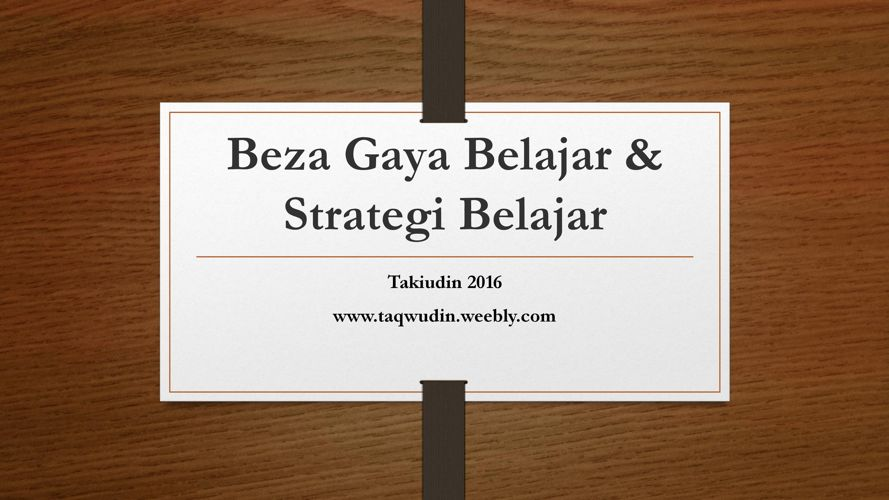 Beza Gaya Belajar & Strategi Belajar