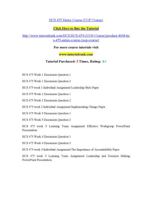 HCS 475 Entire Course