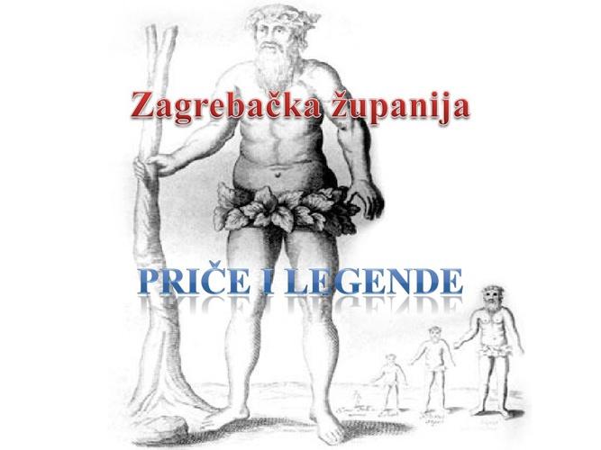 Zagrebačka županija legende i priče (2)