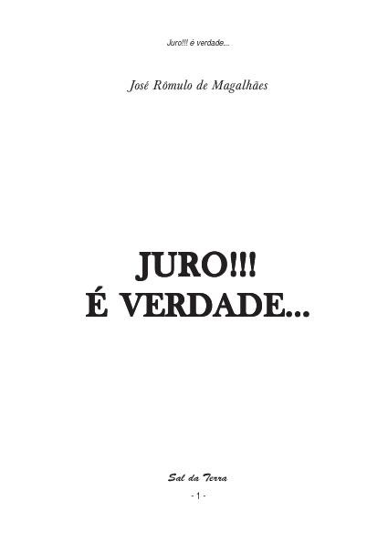 JURO!  é verdade