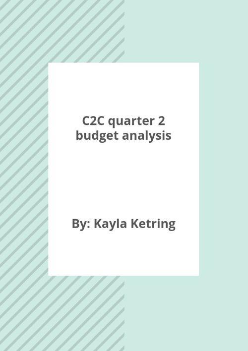 c2c budget analysis quater 2
