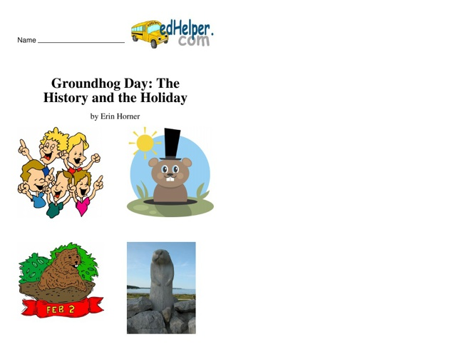 Groundhog Day:  The History and the Holiday