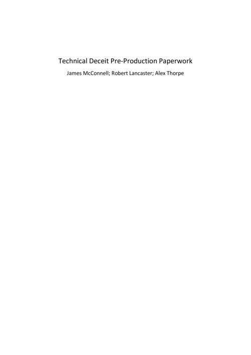 Technical Deceit Pre-Production