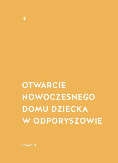 Otwarcie Nowoczesnego Domu Dziecka w Odporyszowie 2014