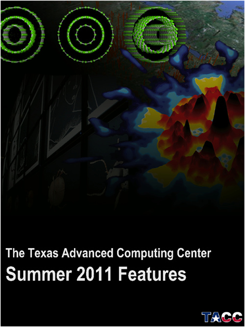 TACC 2011 Summer Features
