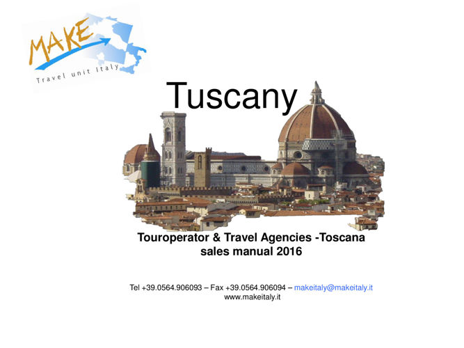 TO & Travel Agencies sales manual  2016 Tuscany