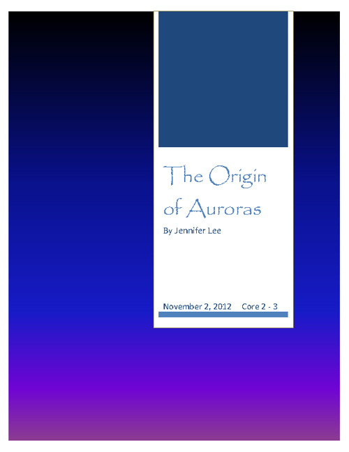 The Origin of Auroras