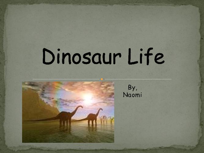 Dinosaur Life